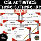 ESL Task Cards: There is / There are