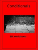 ESL Teens and ESL Adults: Conditionals