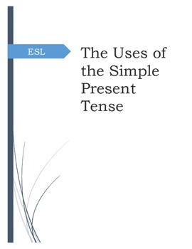ESL - The Uses Of The Simple Present Tense Practice Booklet