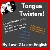 ESL & Theatre- Tongue Twisters For Pronunciation