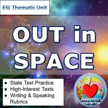 ESL Themed Unit:  Out in Space