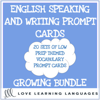 ESL Themed Vocabulary Conversation and Speaking Prompts - GROWING BUNDLE