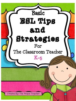 ESL Tips and Strategies for the Classroom Teacher