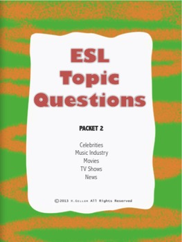 ESL Topic Questions - Packet 2