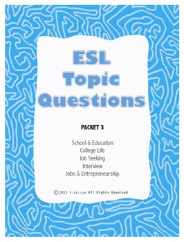 ESL Topic Questions - Packet 3