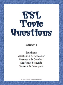 ESL Topic Questions - Packet 4