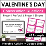 ESL - Valentine's Day Conversation Questions - Present Sim