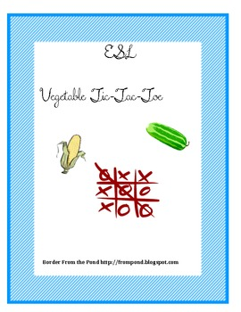 ESL Vegetable Vocabulary Tic-Tac-Toe