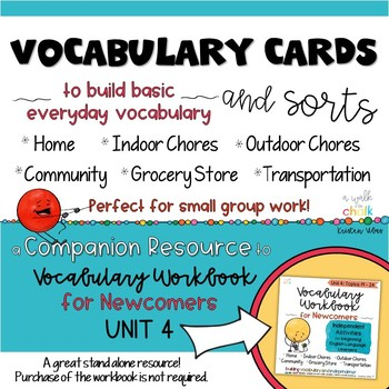 ESL Vocabulary Cards and Sorts Unit 4