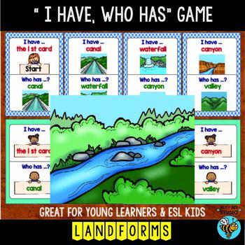 "ESL  Vocabulary Game: LANDFORMS ""I have, who has?"""