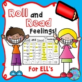 ESL Game!  ELL Newcomer Roll and Read Feelings