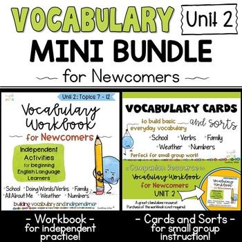 ESL Vocabulary Workbook, Cards and Sorts: Unit 2 Mini Bundle