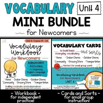 ESL Vocabulary Workbook, Cards and Sorts: Unit 4 Mini Bundle