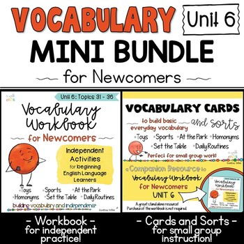 ESL Vocabulary Workbook, Cards and Sorts: Unit 6 Mini Bundle