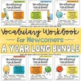 ESL Vocabulary Workbook for Newcomers Year Long Bundle