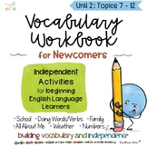 ESL Vocabulary Workbook for Beginners | Newcomers Unit 2 | Distance Learning