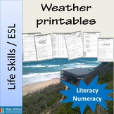 Weather printables ESL& Life skills - high interest low text literacy and maths