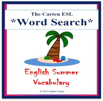 ESL / Word Search Summer Vocabulary + Sentence Builder + Discussion