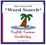ESL / Word Search Summer Vocabulary + Sentence Builder + D