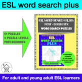 ESL Word Search Plus: Post-Beginner Word Search Puzzles