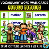 ESL Word Walls: Family Members