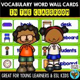 ESL Word Walls: IN THE CLASSROOM