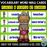 ESL Word Walls: People and Places at School