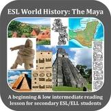 ESL World History - The Maya
