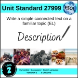 ESL - Write a Simple Connected Text on a Familiar Topic (ESL)