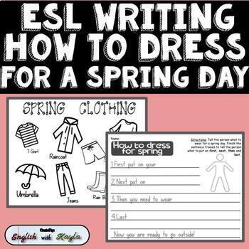 ESL Sequence Writing and Vocabulary How to Dress for a Spring Day