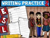 ESL Writing Practice 2 (handwriting/copying)