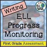 ESL Writing Progress Monitoring, First Grade
