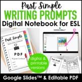ESL Writing Prompts Digital Notebook   Google Slides™ + Ed