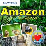 ESL Writing:  The Amazon Rainforest