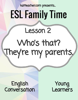 ESL Young Learners F2 Family Who's that?