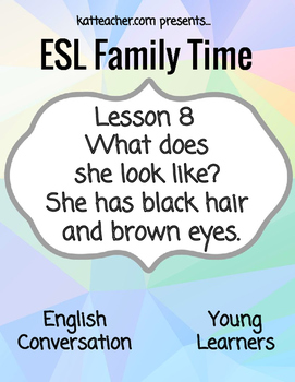 ESL Young Learners F8 What does she look like?