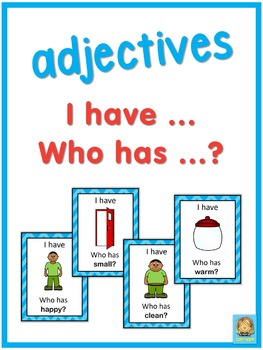 ESL adjectives  I have ... Who has ...? game