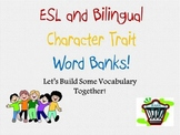 ESL and Bilingual Word Banks: Internal and External Character Traits