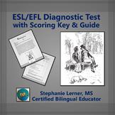 ESL/EFL Diagnostic Test with Scoring Key & Guide