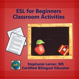 ESL for Beginners- Classroom Activities