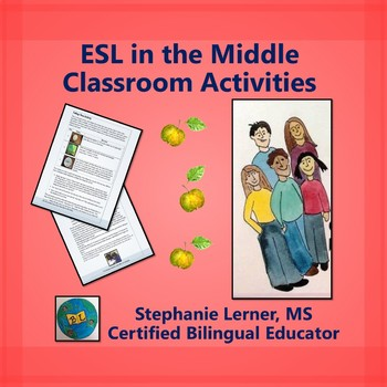 ESL in the Middle: Classroom Activities