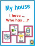 ESL my house  I have ... Who has ...? game