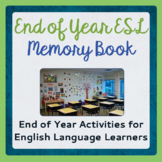END OF YEAR ESL Memory Book Activities PRINT and TPT DIGITAL