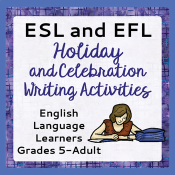 ESL Writing Activities Holidays Celebrations