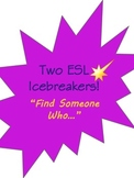 Icebreaker ESL or ESOL Speaking Activity Find Someone Who... 2 Choices!