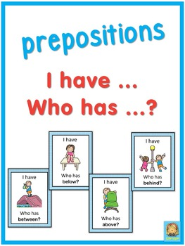 ESL prepositions  I have ... Who has ...? game