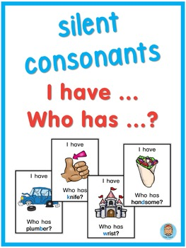 ESL silent consonants  I have ... Who has ...? game