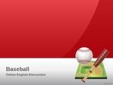 ESL/EFL Discussion Activities:  Baseball