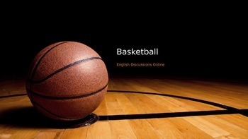 ESL/EFL Discussion Activities:  Basketball