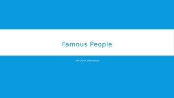ESL/EFL Discussion Activities:  Famous People